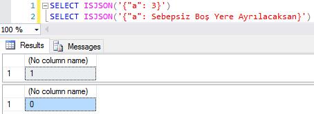 SQL Server 2016 - ISJSON Fonksiyonu