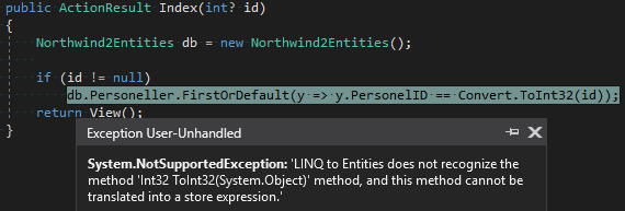 'LINQ to Entities Does Not Recognize The Method 'Int32 ToInt32(System.Object)' Method, And This Method Cannot Be Translated Unto A Store Expression.' Hatası ve Çözümü