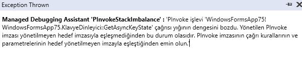 C#'ta Managed Debugging Assistant 'PInvokeStackImbalance'
